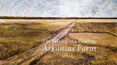 The Making of a Painting: Arkansas Farm